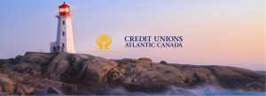 """A picture of the lighthouse at Peggy's Cove. Just above the rocks are the words """"Credit Unions Atlantic Canada""""."""
