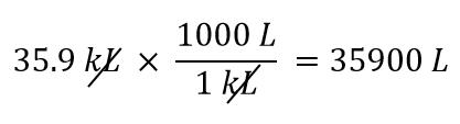 35.9 kL x (1000 L/1 kL) = 35900 L