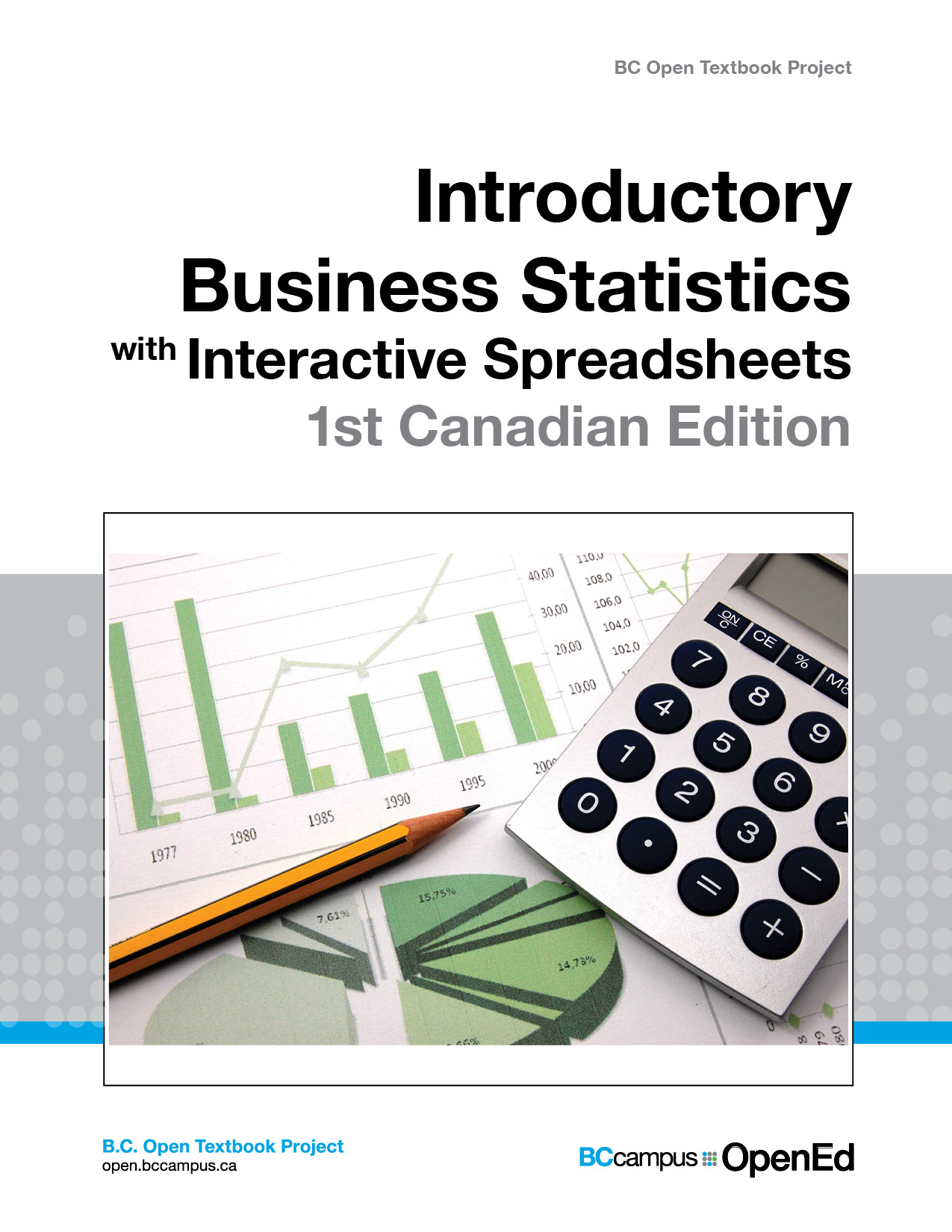 Cover image for Introductory Business Statistics with Interactive Spreadsheets – 1st Canadian Edition